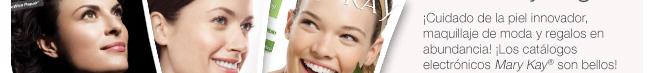 ¡Cuidado de la piel innovador, maquillaje de moda y regalos en abundancia! ¡Los catálogos electrónicos Mary Kay® son bellos!