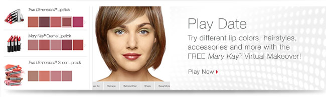Play Date. Try different lip colors, hairstyles, accessories and more with the FREE Mary Kay® Virtual Makeover! Play Now.