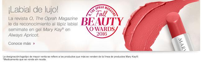 ¡Labial de lujo! La revista             <i>O, The Oprah Magazine</i> le da reconocimiento al lápiz labial semimate en gel <i>Mary Kay</i>® en <i>Always Apricot.</i>             Conoce más             La designación/logotipo de mayor venta se refiere a los productos que más se venden de la línea de productos <i>Mary Kay</i>®.