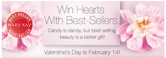 Win Hearts With Best-Sellers.             Candy is dandy, but best-selling beauty is a better gift!             Valentine's Day Is February 14!