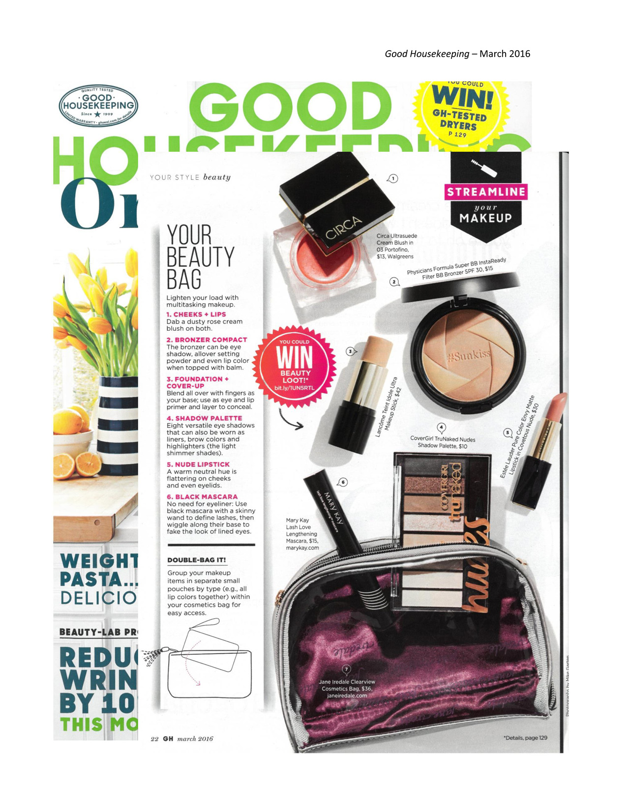 ... Mascara as mentioned in Good Housekeeping ® magazine, March 2016