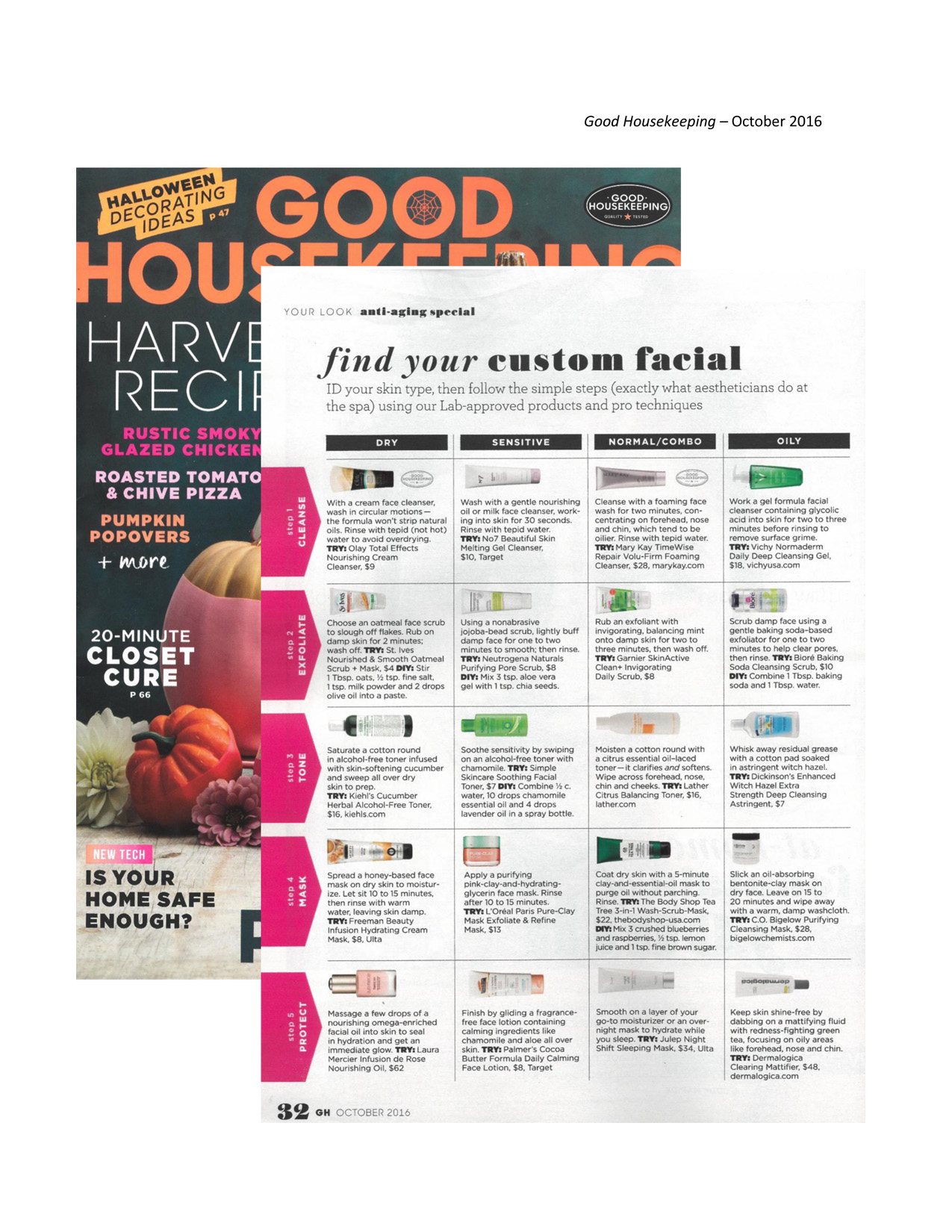 ... ® Foaming Cleanser as mentioned in Good Housekeeping , October 2016