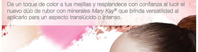 Da un toque de color a tus mejillas y resplandece con confianza al lucir el nuevo dúo de rubor con minerales Mary Kay® que brinda versatilidad al aplicarlo para un aspecto translúcido o intenso.