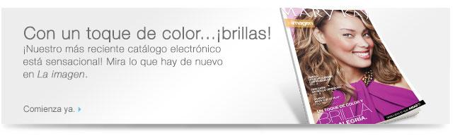 Toque de color y brilla. ¡Nuestro más reciente catálogo electrónico brilla lleno de color! Mira lo que hay de nuevo en La imagen. Comienza ya.