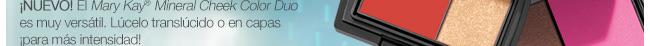 ¡NUEVO! El Mary Kay® Mineral Cheek Color Duo es muy versátil. Lúcelo translúcido o en capas ¡para más intensidad!