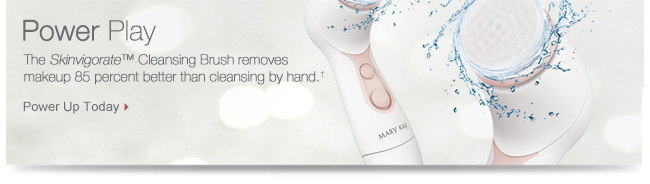 Power Play             The Skinvigorate™ Cleansing Brush removes makeup 85 percent better than cleansing by hand.†             Power Up Today