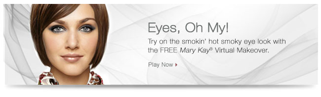 Eyes, Oh My! Try on the smokin' hot smoky eye look with the FREE Mary Kay® Virtual Makeover. Play Now.