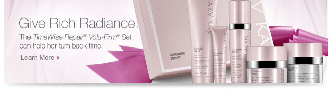 Give Rich Radiance.             The TimeWise Repair® Volu-Firm® Set can help her turn back time.             Learn More