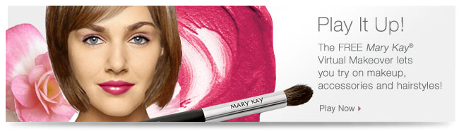 Play It Up! The FREE Mary Kay® Virtual Makeover lets you try on makeup, accessories and hairstyles! Play Now.