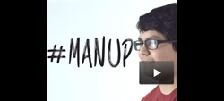"Encouraging men to be positive role models to redefine what ""man up"" means."